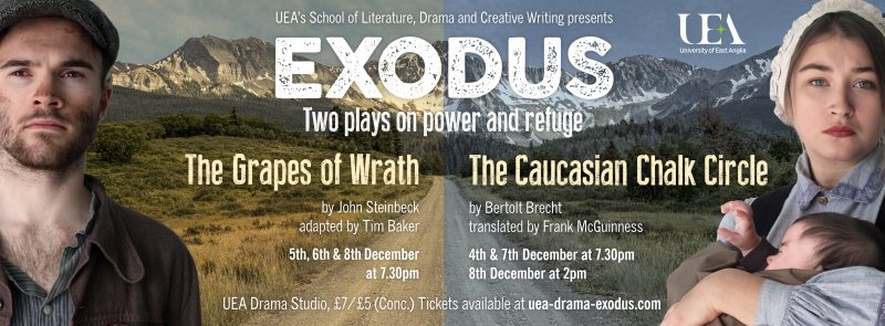 EXODUS – – The Grapes of Wrath – The Caucasian Chalk Circle –